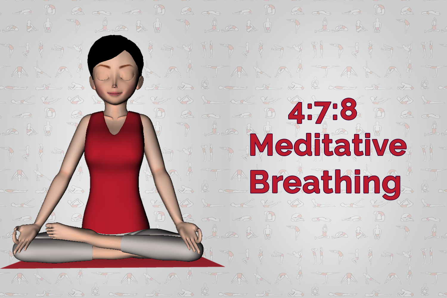 4:7:8 Meditative Breathing Pranayama Stress Management technique
