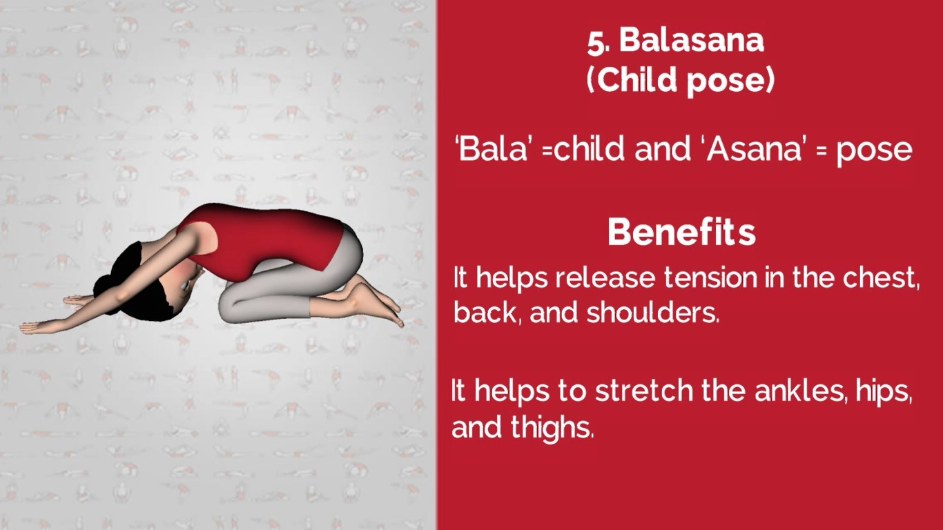 5  yoga pose for back pain is Balasana