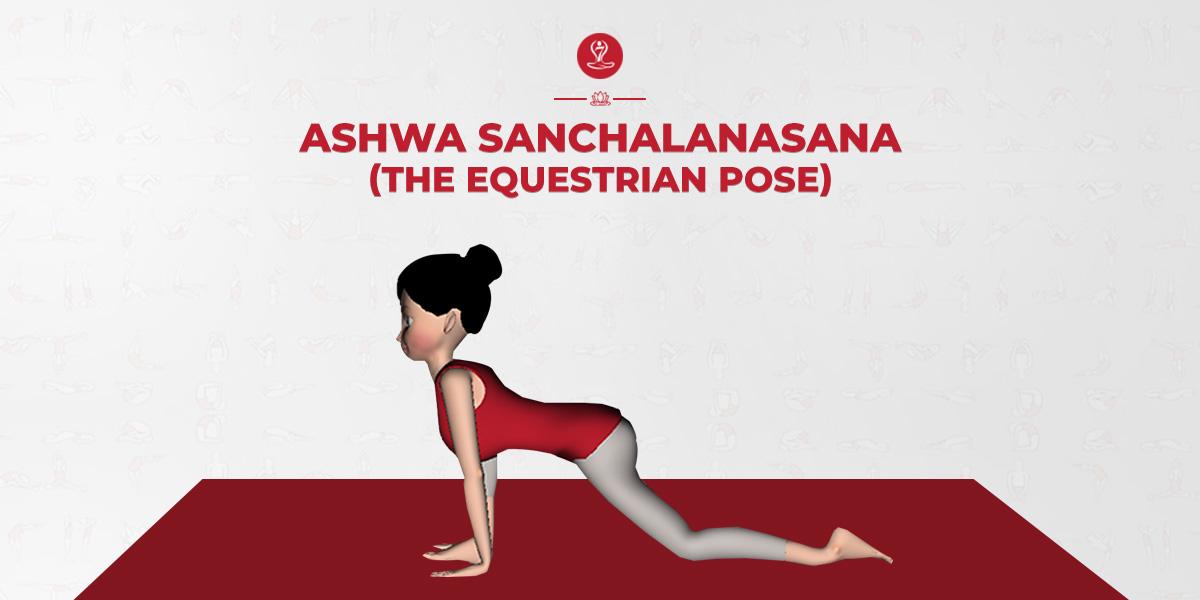 Ashwa Sanchalanasana