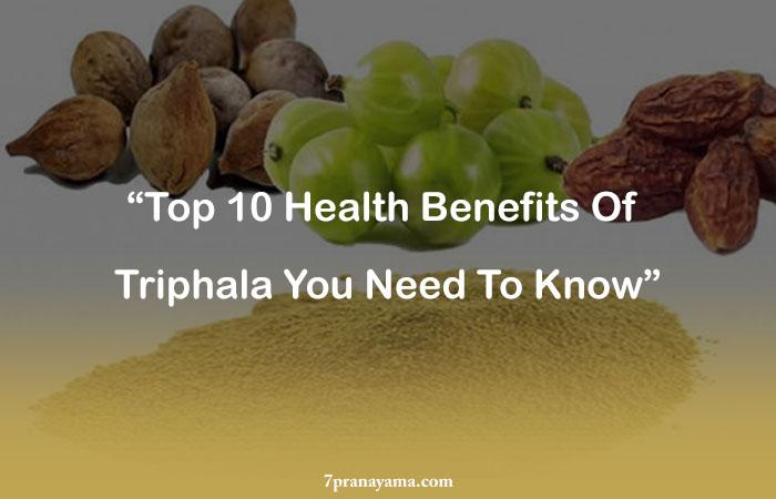Health Benefits Of Triphala
