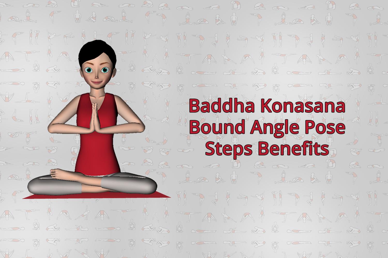 Baddha Konasana