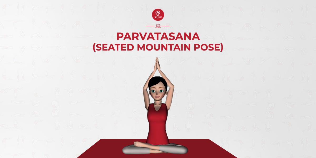 How To Do Parvatasana Steps Of Mountain Pose Benefits Of Parvatsana