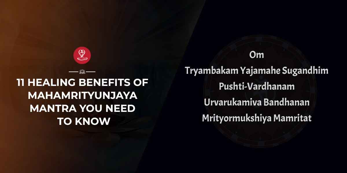 Benefits of theMaha Mrityunjaya Mantra