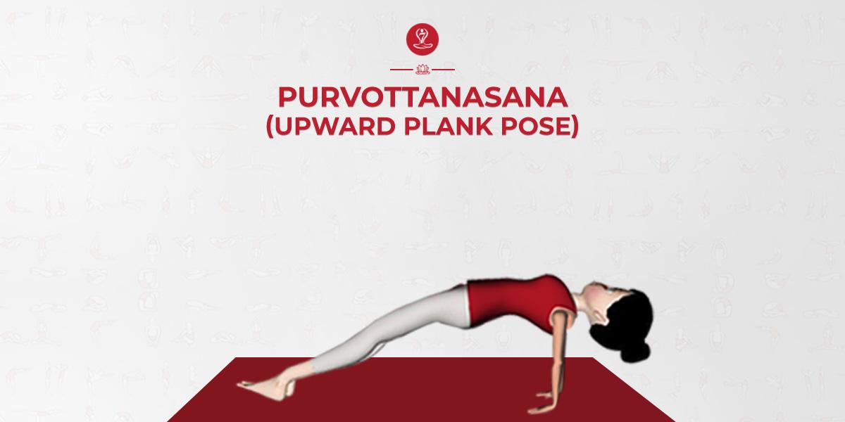 Purvottanasana Upward Plank Pose Steps Benefits 7pranayama Com