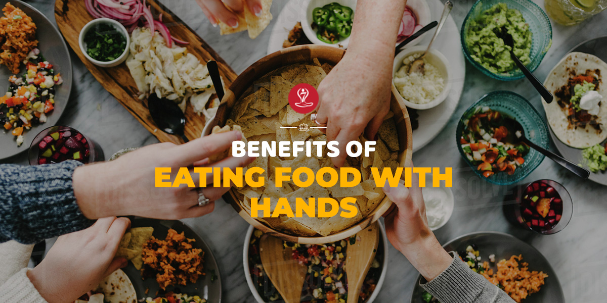 benefits eating food with hands