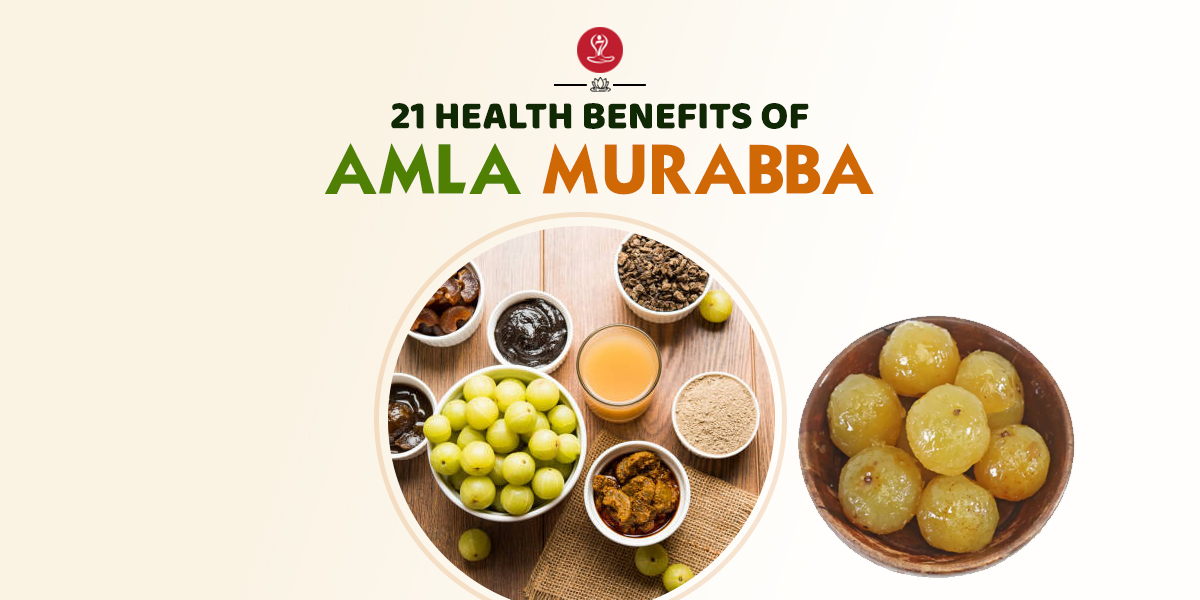 benefits of amla murabba