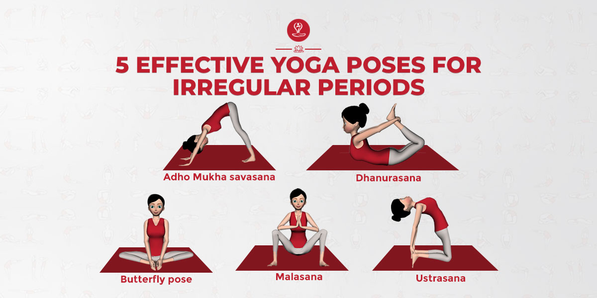 yoga poses for irregular periods