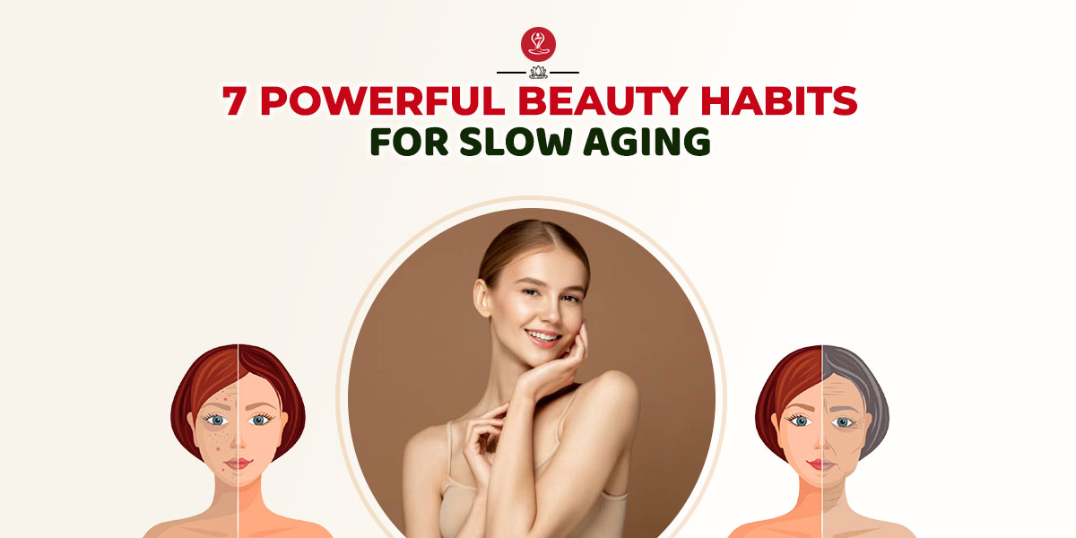 Habits for Slow Aging