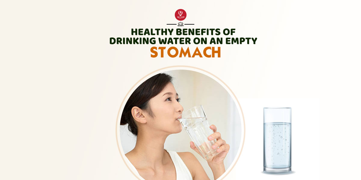 benefits of drinking water an empty stomach